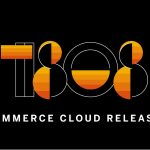SAP Commerce Cloud 1808 (Hybris Commerce 6.8) is released. What's new?